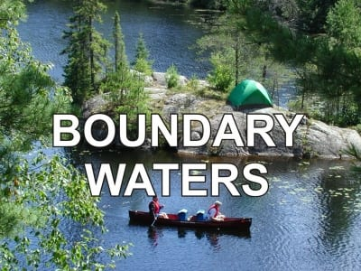 All the information you need about the Boundary Waters area